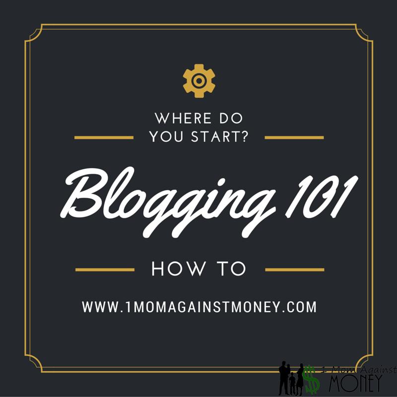 Blogging 101-Where Do You Start?